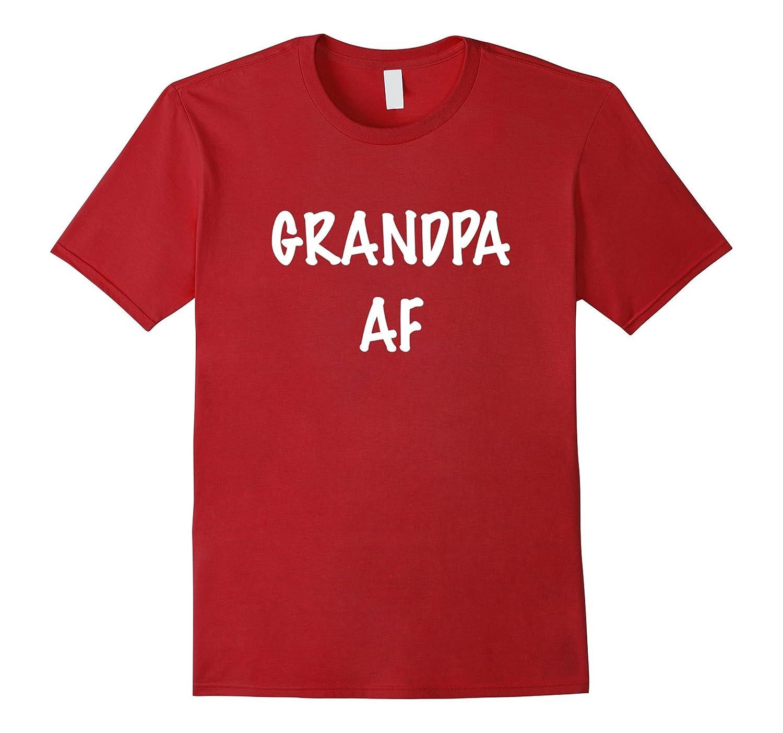 Grandpa AF T-Shirt-Vaci