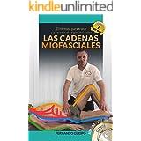Las Cadenas Miofasciales | Fisioterapia | Osteopatía | Yoga | Dolor: El Método para tratar y prevenir el origen del dolor, en
