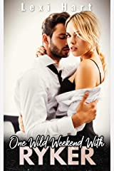 One Wild Weekend With Ryker: A Steamy Suspense Romance Kindle Edition