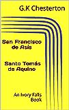 San Francisco de Asís  Santo Tomás de Aquino (Spanish Edition)