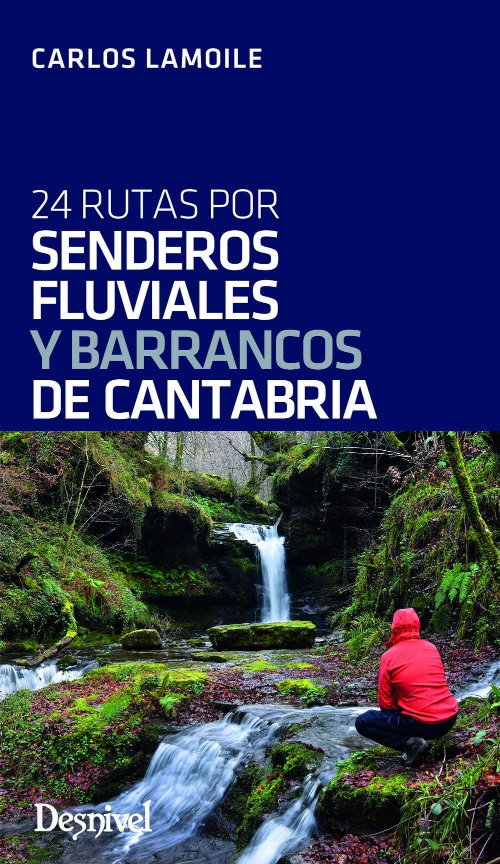 Senderos Fluviales y Barrancos De Cantabria: Amazon.es ...