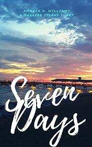 Seven Days: A Barrier Island Short