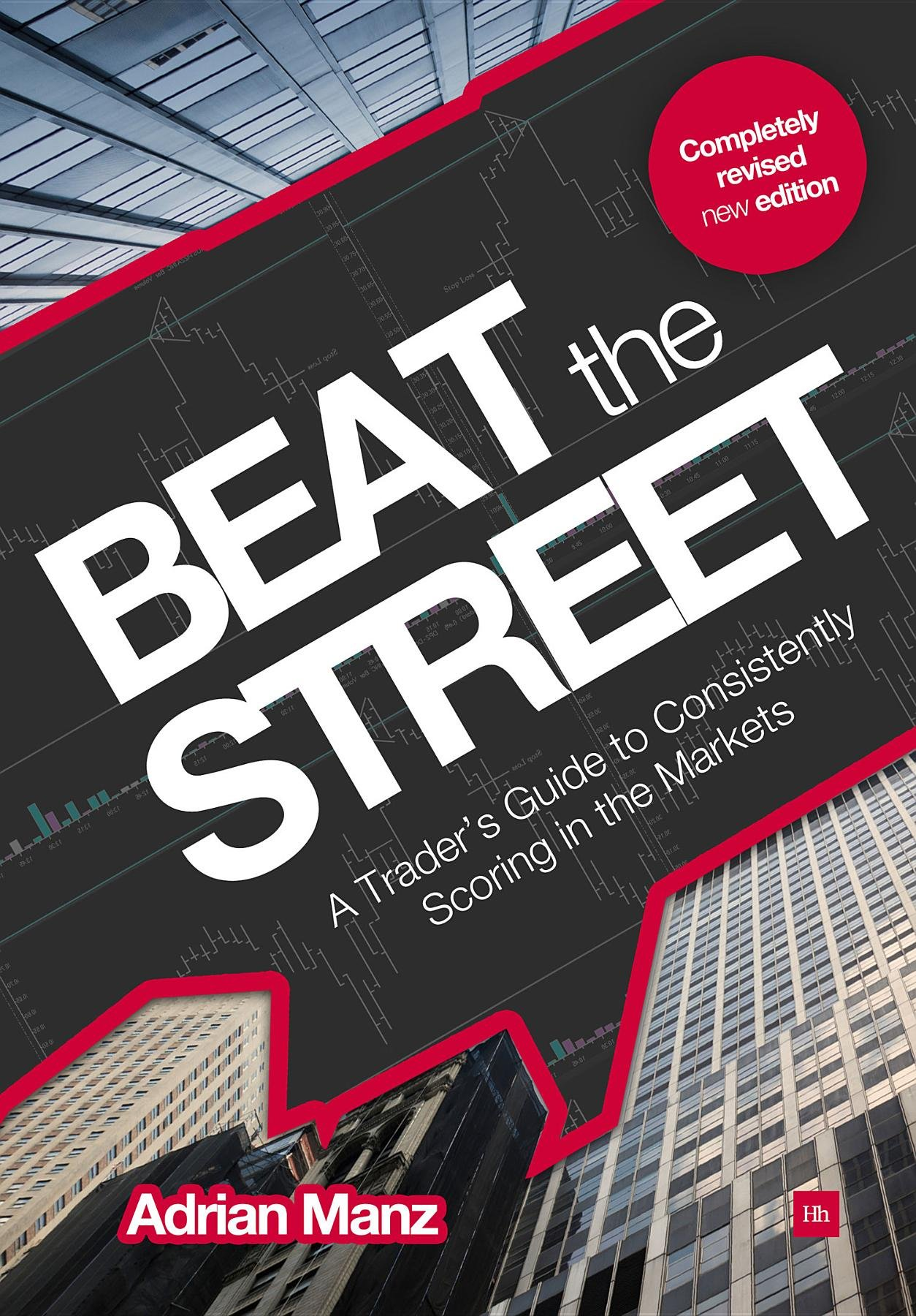 Download Beat the Street: A Trader's Guide to Consistently Scoring in the Markets PDF
