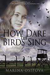 How Dare The Birds Sing (Book One in the Love and Fate Series 1) Kindle Edition