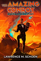 Buffalito Destiny (the Amazing Conroy Book 5) Kindle Edition