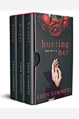 Hunting Her Box Set: (Books 1-3) Kindle Edition