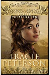 A Dream to Call My Own (Brides of Gallatin County Book #3) Kindle Edition