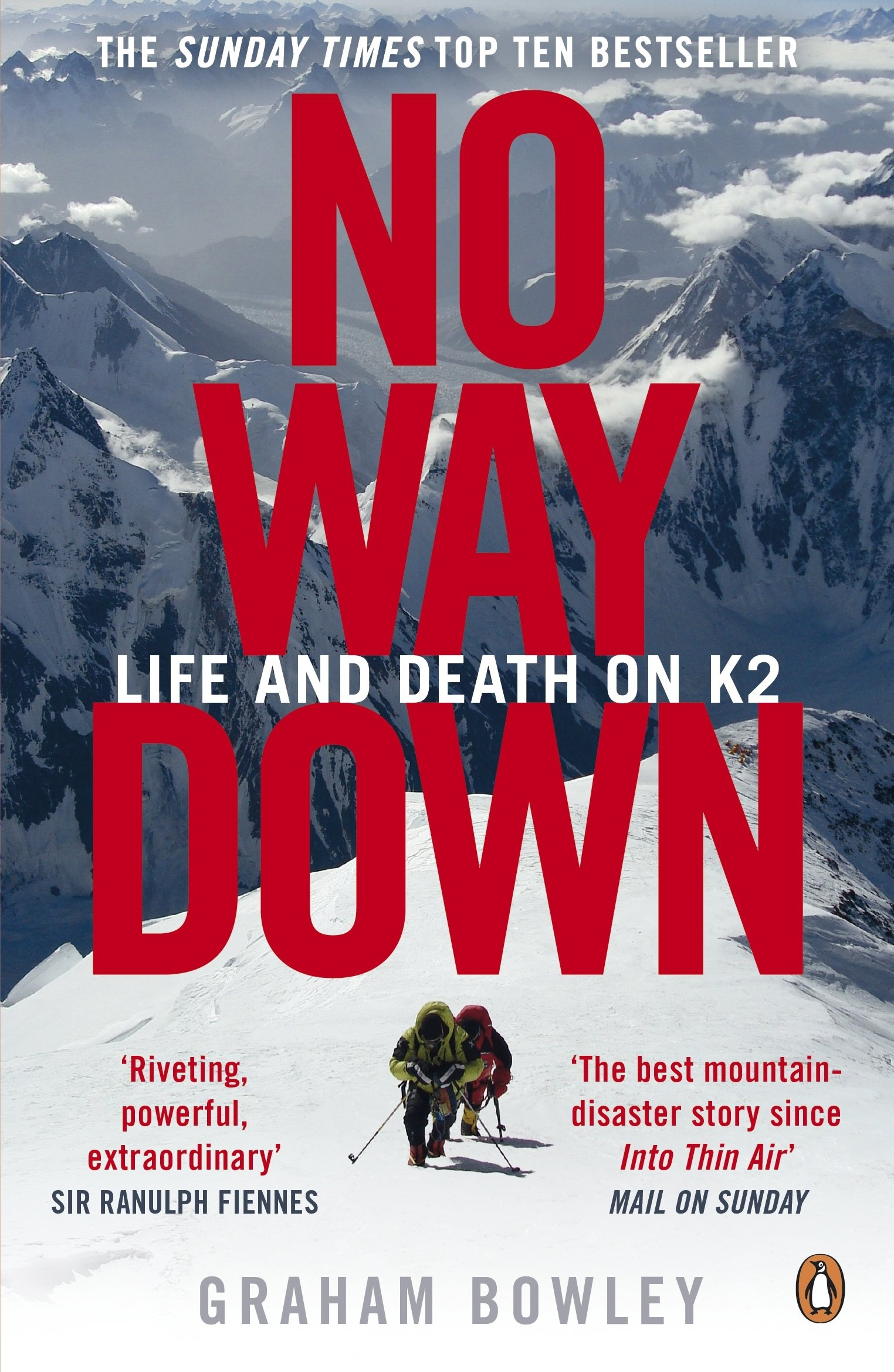 No Way Down: Life and Death on K2: Amazon.co.uk: Graham Bowley:  8601300110592: Books