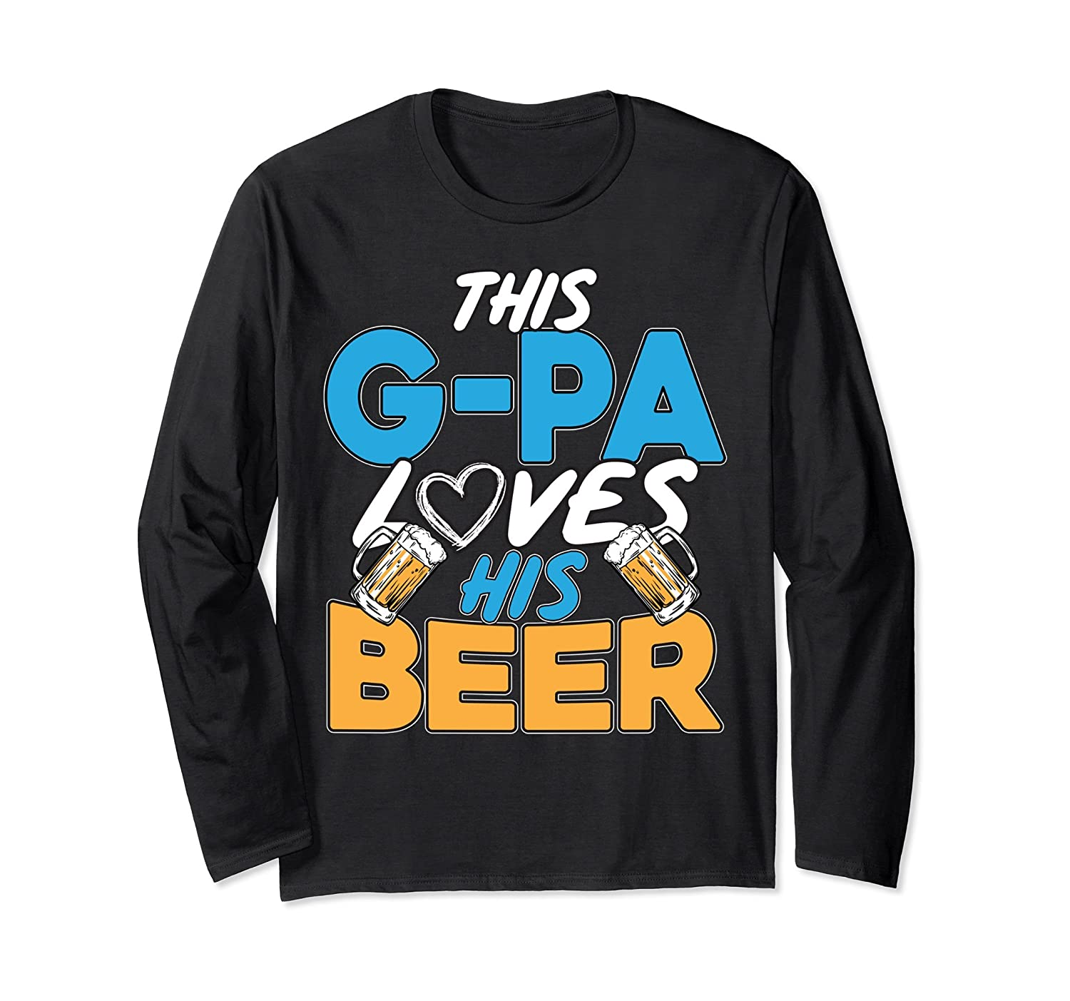 Funny G-Pa Loves His Beer Father's Day Gift Long Sleeve-alottee gift
