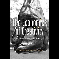 The Economics of Creativity (English Edition)