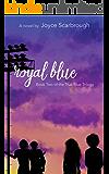 Royal Blue (True Blue Trilogy Book 2)