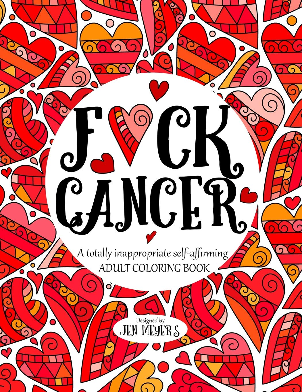 Amazon.com: F*ck Cancer: A totally inappropriate self ...