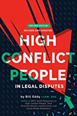 High Conflict People in Legal Disputes Kindle Edition
