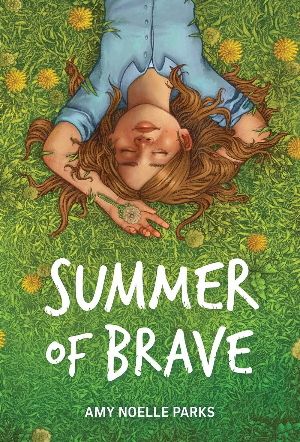Summer of Brave: Parks, Amy Noelle: 9780807576601: Amazon.com: Books