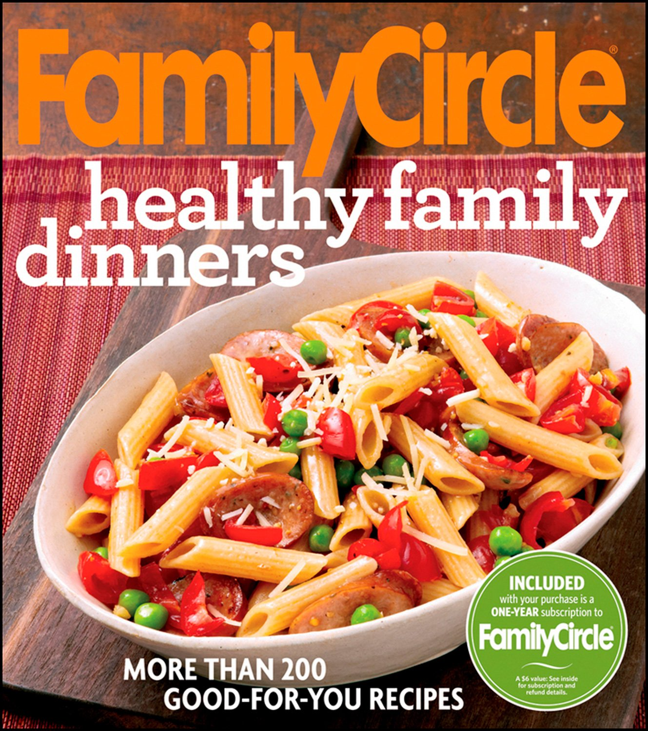 Family Circle Healthy Family Dinners Family Circle Editors