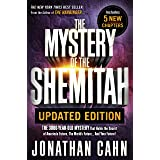 The Mystery of the Shemitah Updated Edition: The 3,000-Year-Old Mystery That Holds the Secret of America's Future, the World'