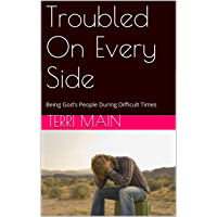 Troubled On Every Side: Being God's People During Difficult Times (Wordmaster  Bible Study Library)