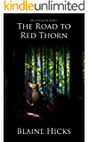 The Road to Red Thorn: RPG Apocalypse: Book 1