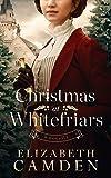 Christmas at Whitefriars: A Novella (English Edition)