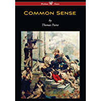 Common Sense (Wisehouse Classics Edition)