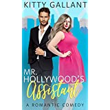 Mr. Hollywood's Assistant : (A Curvy Romantic Comedy) (Hollywood Curves Book 1)