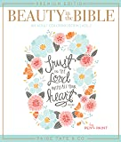Beauty in the Bible: Adult Coloring Book Volume 2, Premium Edition (Christian Coloring, Bible Journaling and Lettering…