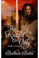 For This Knight Only Kindle Edition
