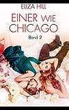 Einer wie Chicago: Band 2: Liebesroman (Devils)