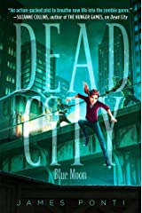 Blue Moon (Dead City Book 2) Kindle Edition