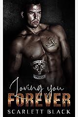 Loving You Forever (Battle Born MC Book 7) Kindle Edition