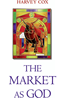Flourishing why we need religion in a globalized world kindle the market as god fandeluxe Gallery