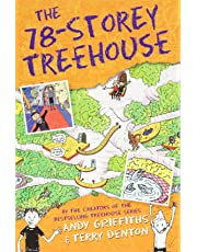 The 78-Storey Treehouse: The Treehouse Book 06 (The Treehouse Books)