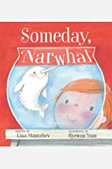 Someday, Narwhal Kindle Edition