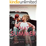 That Summer : A Small Town, Friends-to-Lovers Romance (That Boy Book 6)