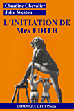 L'Initiation de Mrs Édith: Édith volume 1