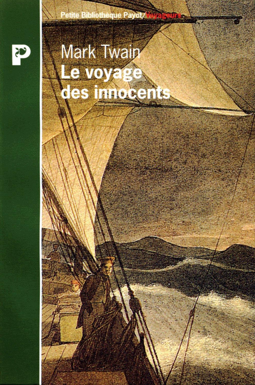 Le voyage des innocents (Petite bibliothèque payot) (French Edition): Twain, Mark: 9782228889506: Amazon.com: Books