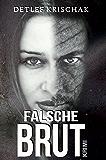 Falsche Brut: Verbotene Liebe (German Edition)