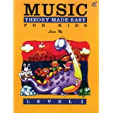 Theory Made Easy for Kids, Level 1 (Made Easy (Alfred))