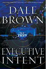 Executive Intent: A Novel (Patrick McLanahan Book 16) Kindle Edition