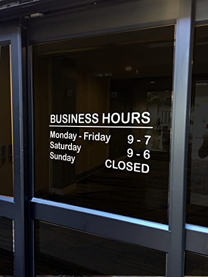 Custom store business office hours vinyl window glass door decal sticker personalized customized many colors