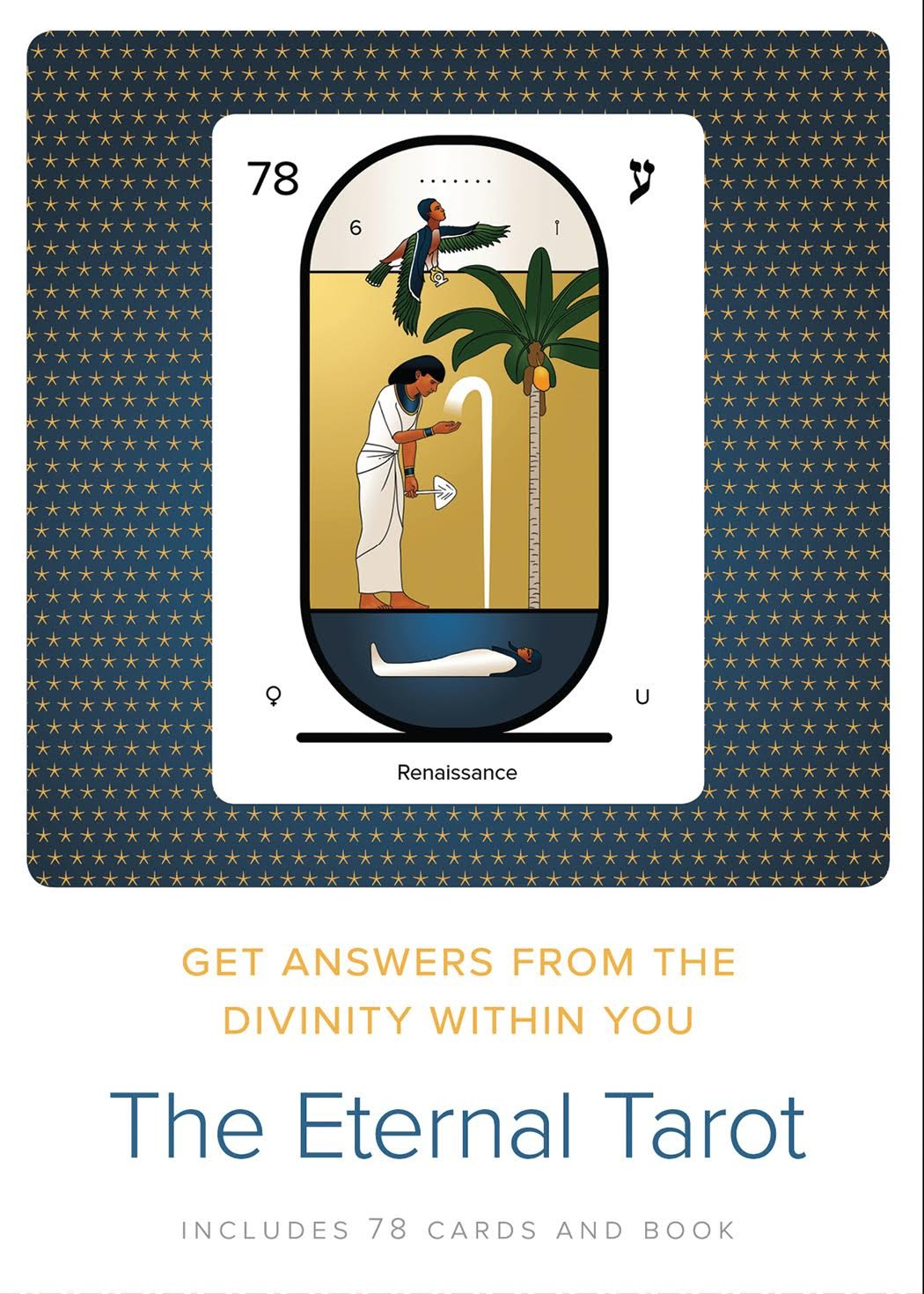 The Eternal Tarot: Get Answers from the Divinity Within You ebook