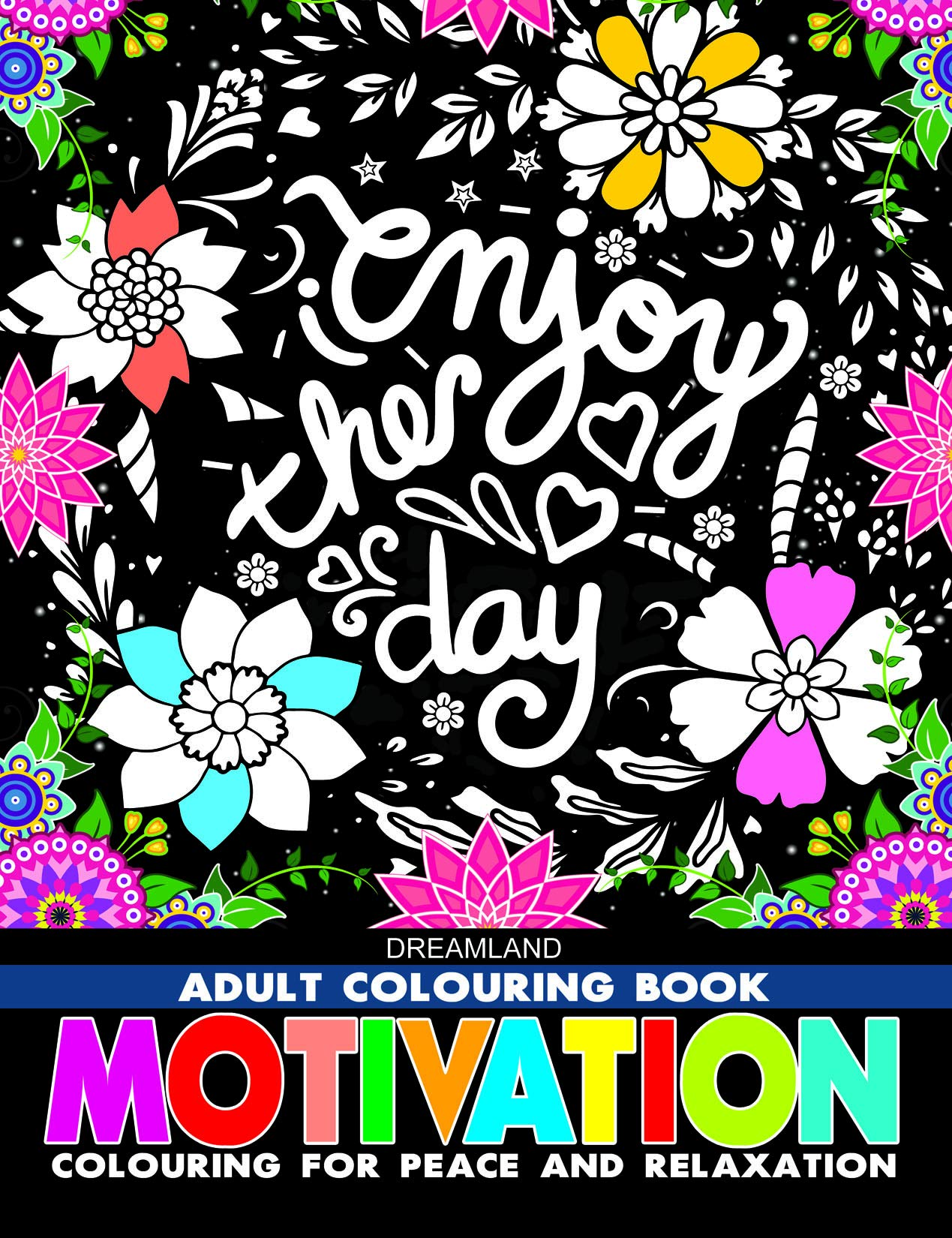 Motivation – Adult Colouring Book for Peace & Relaxation