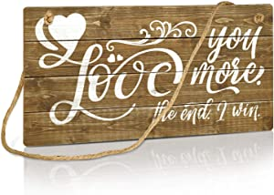 Putuo Decor Love Wall Decor, Hanging Sign Gift for Husband, Wife, Boyfriend, Girlfriend, Weddings, Anniversary, Valentine's day, 10x5 Inches - Love You More the End I Win