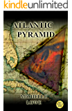 Atlantic Pyramid-A Science Fiction Thriller Novel.