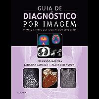 Guia de Diagnóstico por Imagem: Passo a Passo
