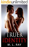 Truer Identity (Secret of the Blood Series #3)