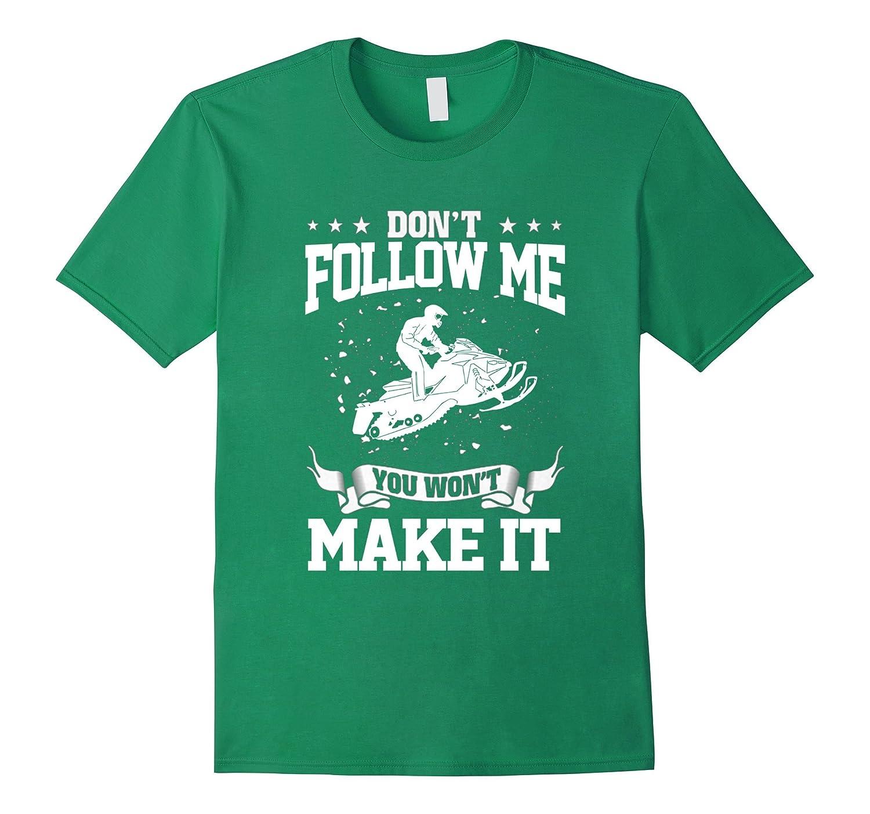 Dont follow me - Snowmobile t shirt-RT