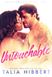 Untouchable: A Small Town Romance (Ravenswood Book 2)