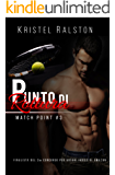 Punto di rottura (Rexford e Charlotte) (Match Point Vol. 3)