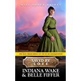 Saved by Love (The Mail Order Brides of Truth or Consequences Book 5)